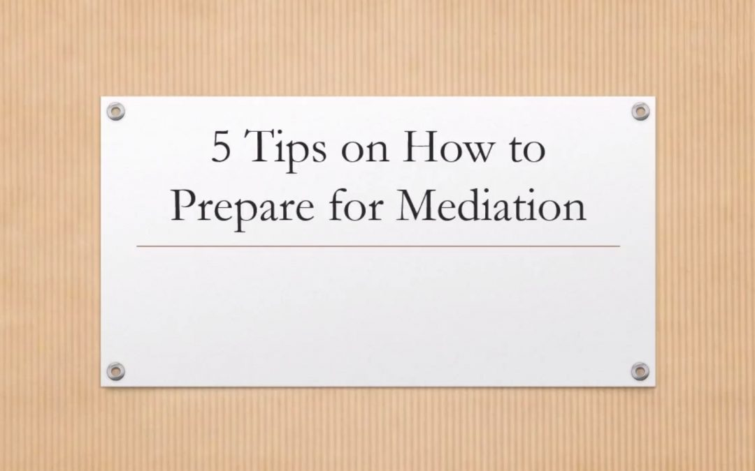 5 Tips To Prepare For Mediation1 min read